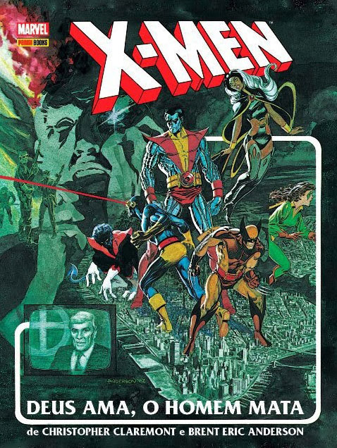 X-Men - Deus Ama o Homem Mata
