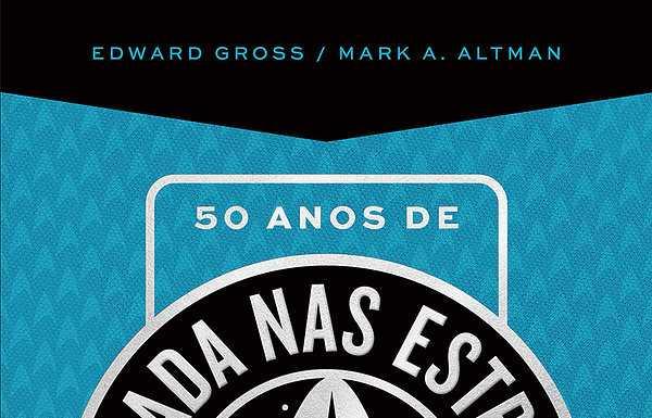 097850bdc Resenha  50 anos de Jornada Nas Estrelas- Edward Gross e Mark. A. Altman