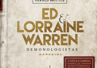 Resenha| Ed & Lorraine Warren: Demonologistas- Gerald Brittle