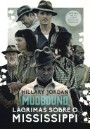 Mudbound – Lágrimas sobre o Mississippi Book Cover