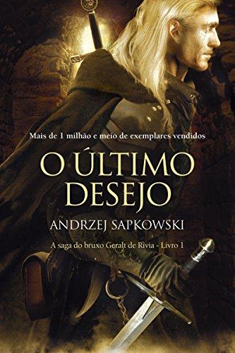 Resenha | The Witcher - O Último Desejo #1 - Andrzej Sapkowski 1
