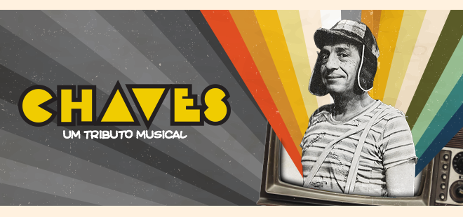 'Chaves - Um Tributo Musical' tem estreia marcada para 23 de agosto, em São Paulo 1