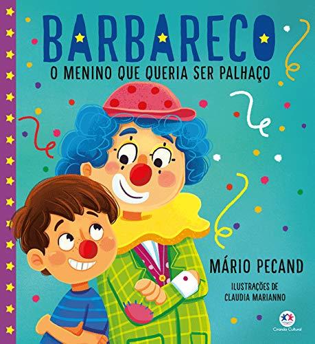 Barbareco | Editora Ciranda Cultural / Claudia Marianno