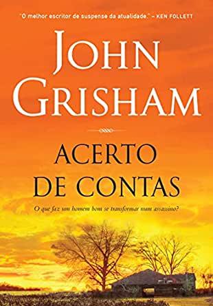 Resenha | Acerto de Contas – John Grisham 1