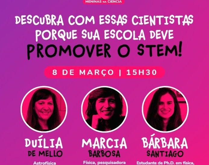 Cientistas brasileiras de expressão mundial encerram Projeto EstroGênias com live no Dia Internacional da Mulher 1