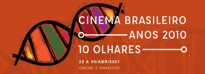 Cinema Brasileiro: Anos 2010, 10 Olhares 2