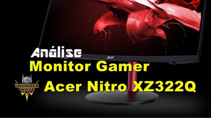 Análise| Monitor Gamer Acer Nitro XZ322Q 31.5' 1