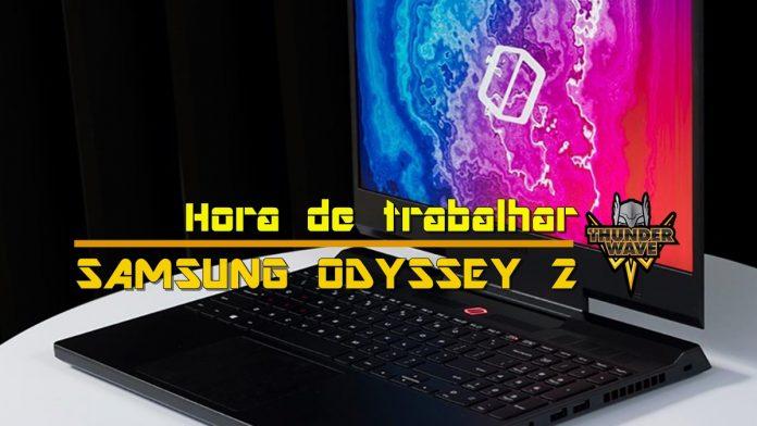 Análise | Trabalhando sem dor de cabeça com o notebook Samsung Odyssey 2 1