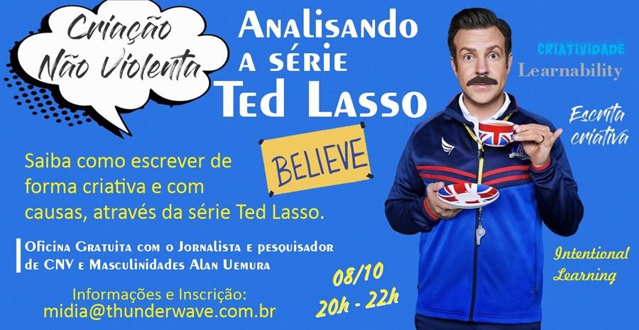 Oficina gratuita Analisa a Série Ted Lasso 1